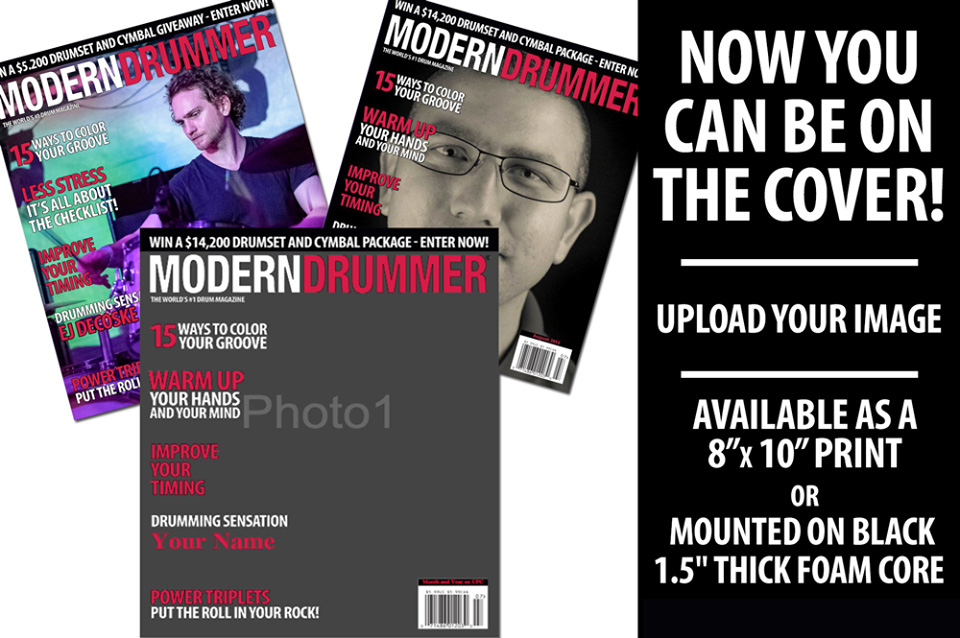 Be on the Cover of Modern Drummer, the World's Greatest Drum Magazine! Design a Custom Print Today!