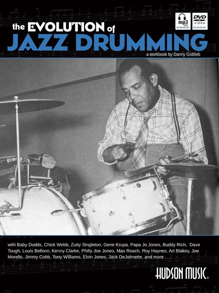 THE EVOLUTION OF JAZZ DRUMMING : Modern Drummer