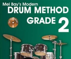 Mel Bay's Modern Drum Method Grade 2 by Steve Fidyk