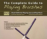 <b>The Complete Guide to Playing Brushesby Florian Alexandru-Zorn</b>