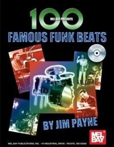100 Famous Funk Beats by Jim Payne