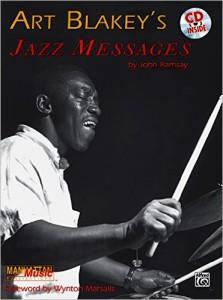 Art Blakey's Jazz Messages by John Ramsay