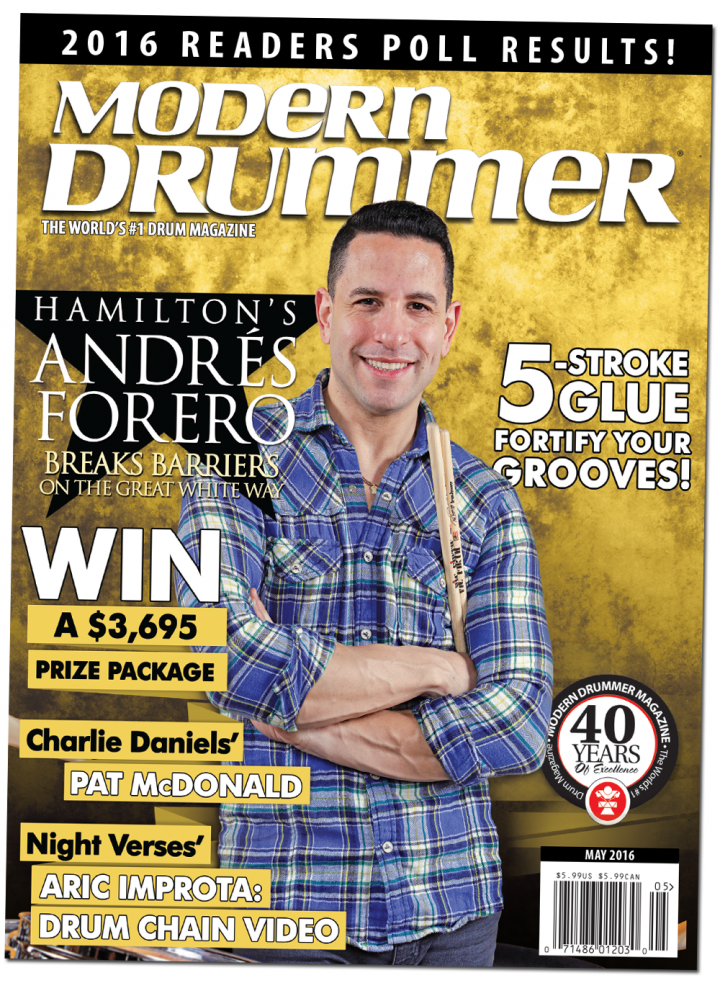 May 2016 Issue of Modern Drummer featuring Andrés Forero of Hamilton
