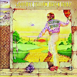Goodbye Yellow Brick Road (1973) Funeral for a Friend/Love Lies Bleeding • Candle in the Wind • Bennie and the Jets • Goodbye Yellow Brick Road • This Song Has No Title • Grey Seal • Jamaica Jerk-Off • I've Seen That Movie Too • Sweet Painted Lady • The Ballad of Danny Bailey (1909–34) • Dirty Little Girl • All the Girls Love Alice • Your Sister Can't Twist (but She Can Rock 'n' Roll) • Saturday Night's Alright for Fighting • Roy Rogers • Social Disease • Harmony Elton John: keyboards, vocals Davey Johnstone: guitars, banjo, vocals Dee Murray: bass, vocals Nigel Olsson: drums, percussion, vocals Plus guest musicians Produced by Gus Dudgeon