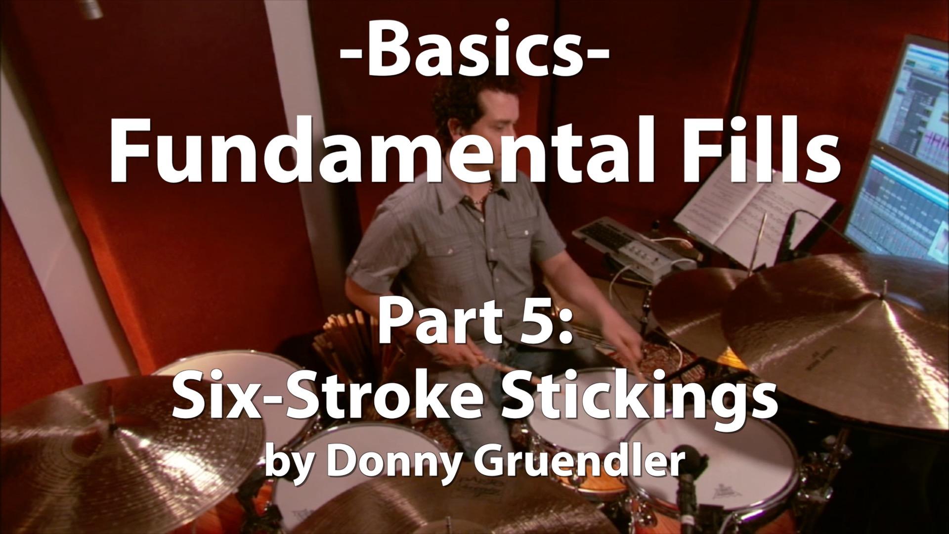 Basics Fundamental Fills Part 5 Six-Stroke Stickings
