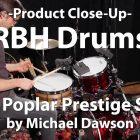 Video Demo! RBH Drums - 6x14 Poplar Prestige Snare
