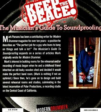 Keep the Peace! - The Musician's Guide to Soundproofing (Back Cover)