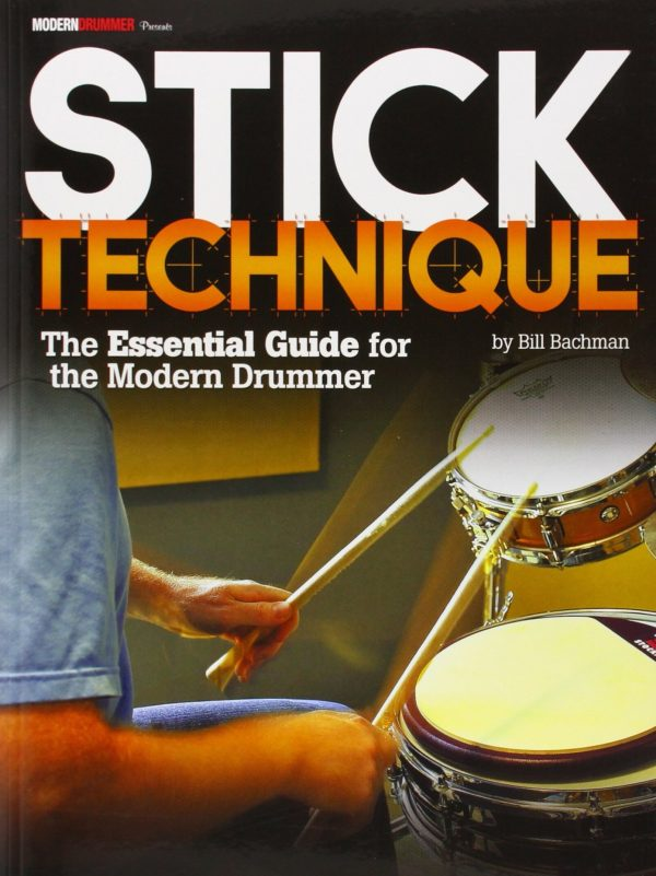 Modern Drummer Presents Stick Technique - The Essential Guide for the Modern Drummer (Print Book)