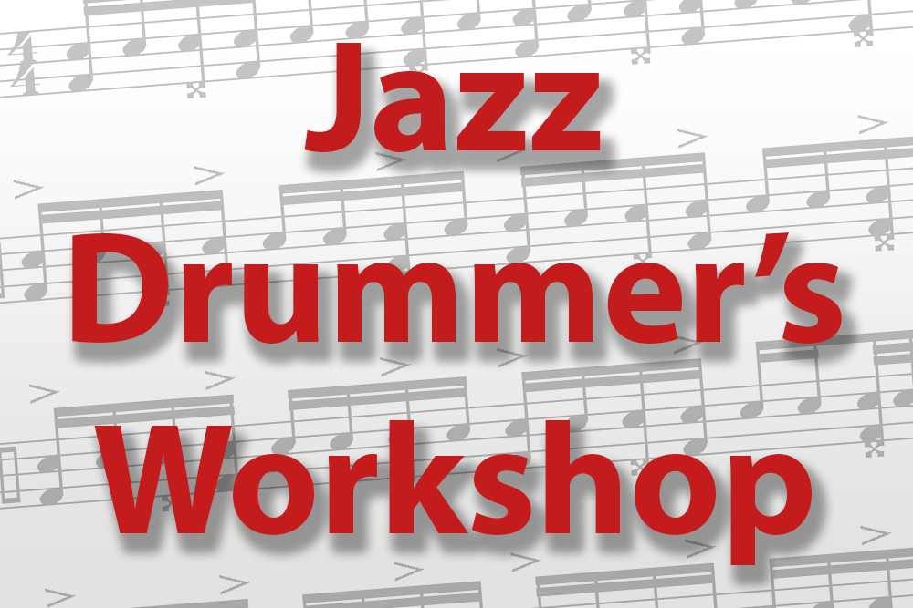 Jazz Drummers Workshop