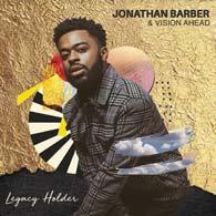 Jonathan Barber & Vision Ahead  Legacy Holder