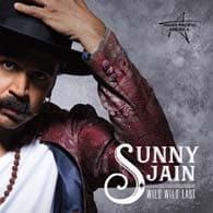 Sunny Jain Wild Wild East