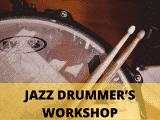 Jazz Drummer Workshop