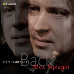 Alex Sipiagin From Reality and Back
