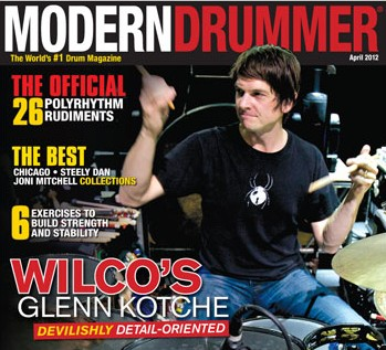 Glenn Kotche on the April 2012 cover of Modern Drummer magazine
