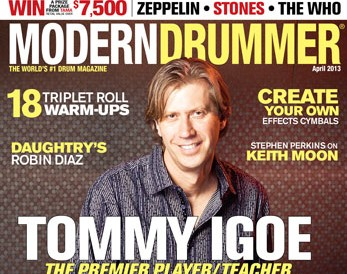 <b>The April 2013 Issue of Modern Drummer magazine featuring Tommy Igoe</b>