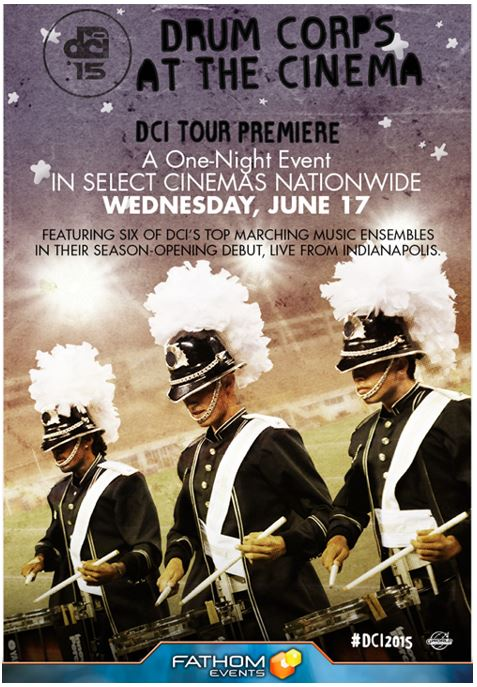Drum Corps International Marches into US Cinemas for a Live One-Night Event to Kick-Off the 2015 Tour