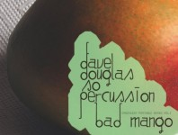 <b>Dave Douglas &amp; So Percussion Bad Mango  </b>