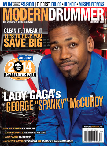 December 2013 Issue of <em>Modern Drummer</em> Featuring George &#8220;Spanky&#8221; McCurdy