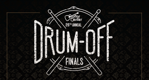 News: Guitar Center's 26th-Annual Drum-Off Finals Brings Together Legendary Drummers to Celebrate the Nation's Best Undiscovered Talent