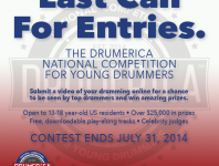 There's only one week left to enter #Drumerica, the National Competition For Young Drummers! Submit a video of your drumming online for a chance to be seen by top drummers and win $25,000 in prizes. Open to 13-18 year-old US residents • Free, downloadable play-along tracks • Celebrity judges. The contest ends July 31, 2014.