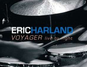 Eric Harland Voyager: Live By Night