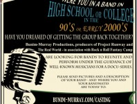 Bunim-Murray Productions, producers of Project Runway and The Real World - in association with Rock 'N' Roll Fantasy Camp - is producing a docu-series for a major cable network.