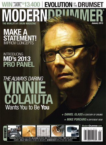 Drumming Great VINNIE COLAIUTA on the January2013 of Modern Drummer magazine