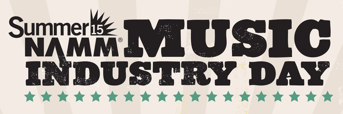 "Summer NAMM's ""Music Industry Day"""