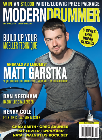 March 2015 Issue of Modern Drummer featuring Animals as Leaders' Matt Garstka