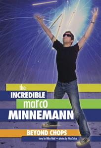 drummer Marco Minnemann: Beyond Chops