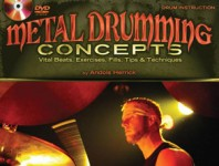 <b>Metal Drumming Concepts: Vital Beats, Exercises, Fills, Tips &amp; Techniques by Andols Herrick</b>
