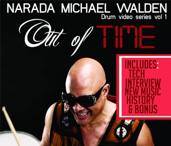 OUT OF TIME (DRUM VIDEO SERIES VOL. 1) FEATURING NARADA MICHAEL WALDEN