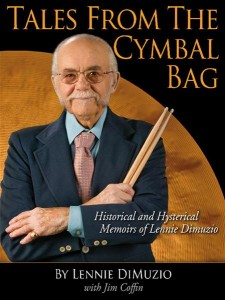 In 2010 DiMuzio published his memoire, Tales from the Cymbal Bag.