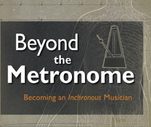 "Beyond the Metronome by Malcolm ""Mac"" Santiago"