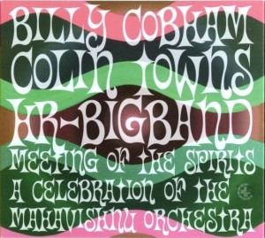 BILLY COBHAM COLIN TOWNS HR BIG BAND MEETING OF THE SPIRITS