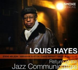 Louis Hayes Return of the Jazz Communicators