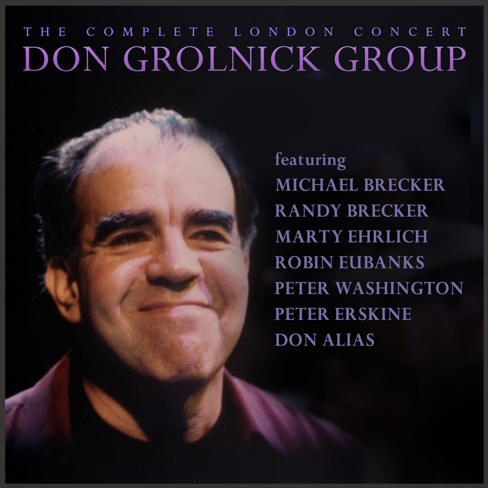 Don Grolnick The Complete London Concert