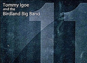 Tommy Igoe and the Birdland Big Band Eleven