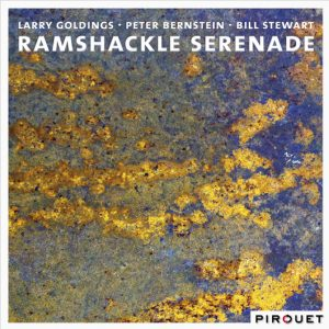 Larry Goldings/Peter Bernstein/Bill Stewart Ramshackle Serenade