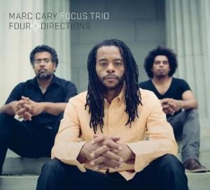Marc Cary Focus Trio Four Directions Album