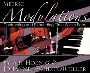 METRIC MODULATIONS: CONTRACTING AND EXPANDING TIME WITHIN FORM, V...