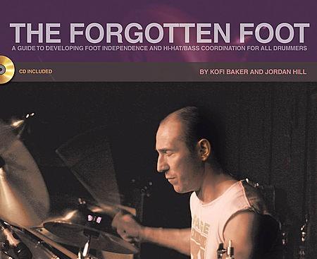 The Forgotten Foot by Kofi Baker and Jordan Hill