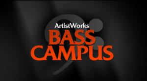 ArtistWorks Online Bass Campus is now OPEN!