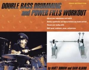 <b>Double Bass Drumming And Power Fills Workout by Matt Sorum &amp; Sam Aliano</b>