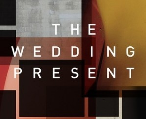 The Wedding Present - Valentina