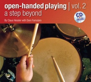 <b>Open-Handed Playing, Vol. 2: A Step Beyond by Claus Hessler With Dom Famularo</b>