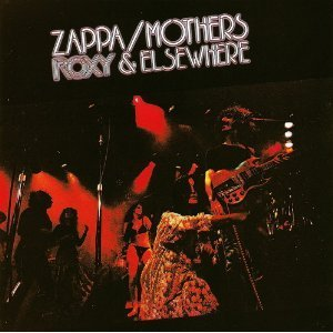 Frank Zappa/Mothers Roxy & Elsewhere