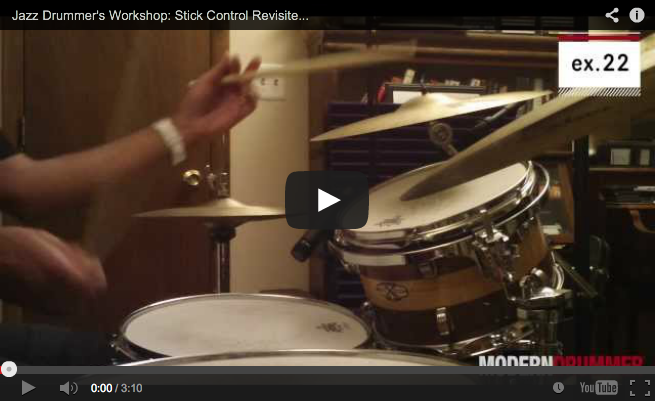 VIDEO! Jazz Drummer's Workshop: Stick Control Revisited, Part 3 (December 2013 Issue)