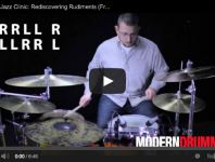 <b>VIDEO! Rock &amp; Jazz Clinic: Rediscovering Rudiments (January 2014)</b>