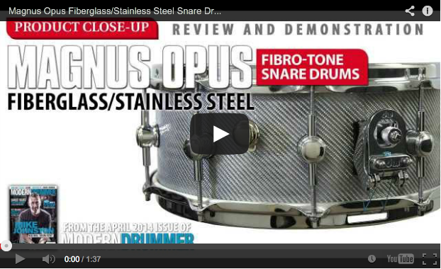 AUDIO! Product Close-Up: Magnus Opus FiBro-Tone Snare Drums (April 2014 Issue)